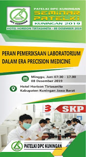 Seminar PATELKI DPC Kuningan 2019 | Peran pemeriksaan Laboratorium Dalam Era Precision Medicine