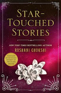 Star-Touched Stories by Roshani Chokshi