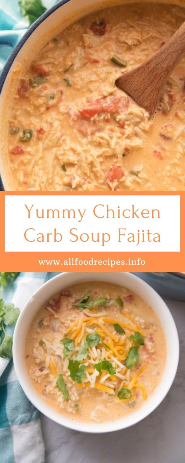 Yummy Chicken Carb Soup Fajita