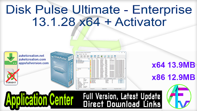 Disk Pulse Ultimate – Enterprise 13.1.28 x64 x86 + Activator