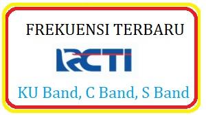 Frekuensi RCTI Terbaru