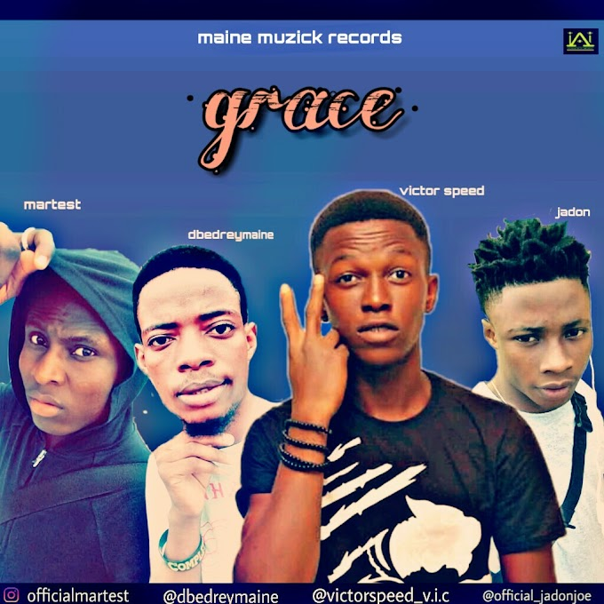 Music: Dbedrey Maine X Jadon X Victor Speed X Martest - Grace