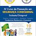 IV Curso de Prevenção em Segurança Condominial