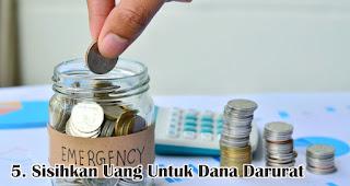 Sisihkan Uang Untuk Dana Darurat merupakan salah satu tips mudah kelola keuangan jelang lebaran
