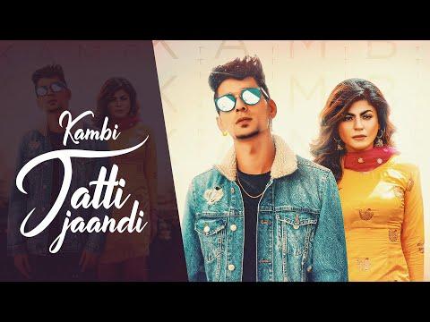 Jatti Jaandi Kambi Ft. Mahi Sharma MP3 Song Download 2020 | Latest Punjabi Songs 2020 | New Punjabi Songs | lyricstuff.Com