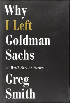why I left goldman sachs, book review