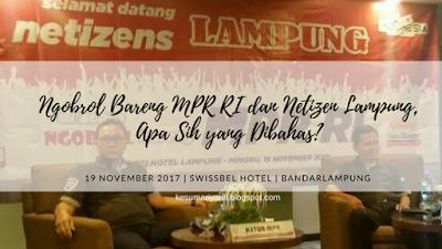 Ngobrol Bareng MPR RI dan Netizen Lampung, Apa Sih yang Dibahas?