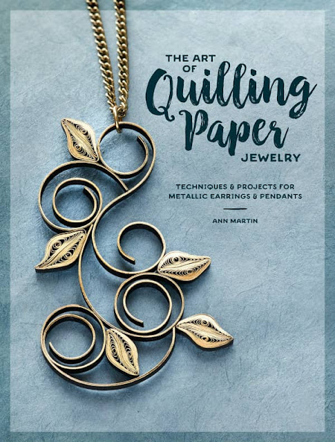 cover of The Art of Quilling Paper Jewelry, a project based paper craft book