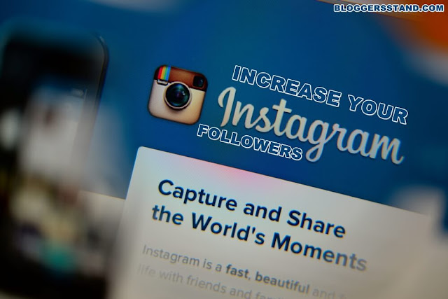 How To: Increase Your Instagram Followers Easy Methods Explained