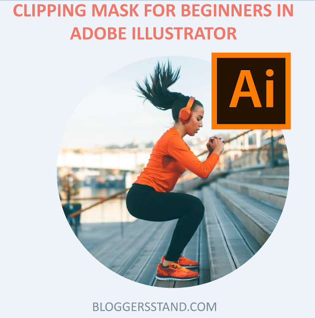 How To make Clipping Mask In Adobe Illustrator
