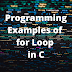 Programming Examples of for loop in C.