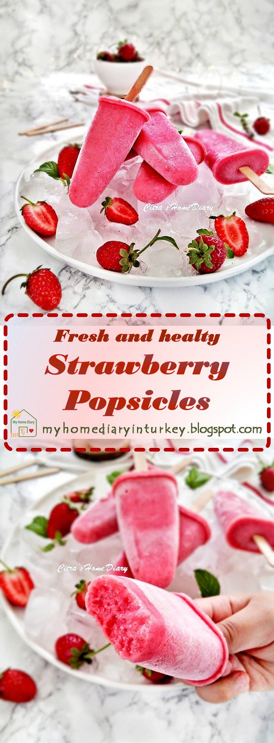 Strawberry Popsicles / Strawberry Ice pops | Çitra's Home Diary. #strawberrypopsicle #icepops #strawberryidea #dessert #popsicles #summerbeverage #popsiclefoodphotography