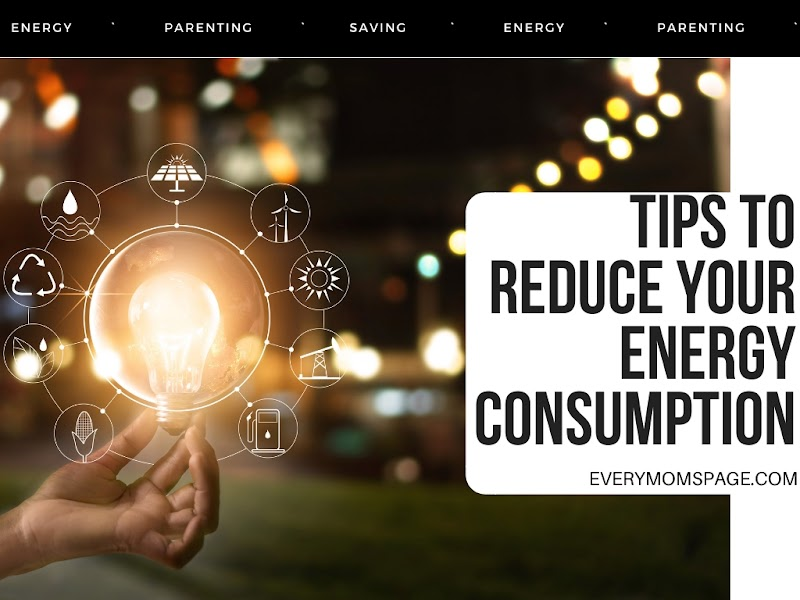 Tips to Reduce Your Energy Consumption