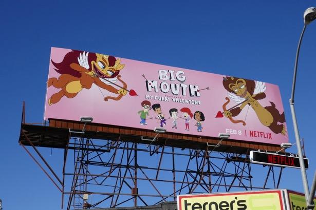 Big Mouth My Furry Valentine billboard