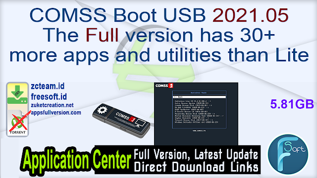 COMSS Boot USB 2021.05 The full version has 30+ more apps and utilities than Lite_ ZcTeam.id