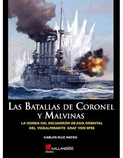 Las batallas de Coronel y Malvinas es el segundo ensayo del escritor madrileño Carlos Ruiz Mateo