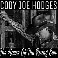 iTunes MP3/AAC Download - House Of The Rising Sun by Cody Joe Hodges - stream song free on top digital music platforms online | The Indie Music Board by Skunk Radio Live (SRL Networks London Music PR) - Wednesday, 12 June, 2019