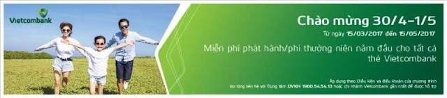 Vietcombank miễn phí phát hành TẤT CẢ CÁC LOẠI THẺ