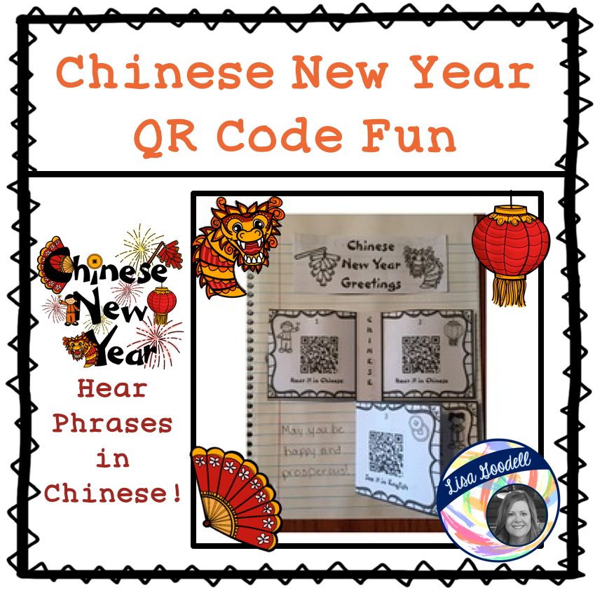 Lisa goodell activities for chinese new year in your class to scan the qr codes to hear new year phrases in chinese and then scan again to see the english translation which they will write down on the handout m4hsunfo