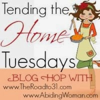 Tending the Home Tuesday