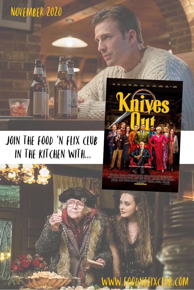Knives Out #FoodnFlix November 2020