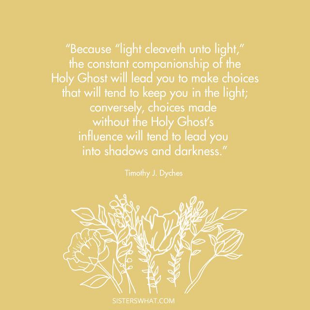 light quote lds elder dyches april 2021