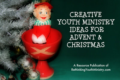 rethinking youth ministry advent christmas ebooks for youth ministry