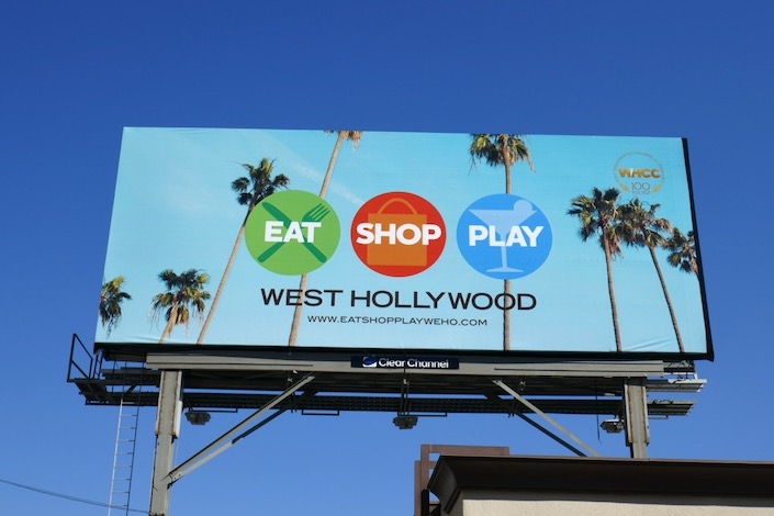 Eat Shop Play West Hollywood billboard