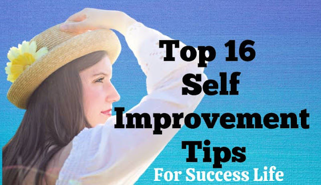 Top 16 self improvement tips in hindi for success life,how to success in life