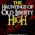 The Hauntings of Old Liberty High - a ghost story by Dalton Lewis