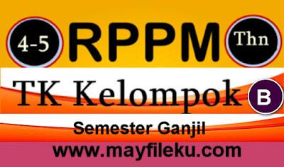 Download RPPM TK B Usia 5-6 Tahun Semester 1