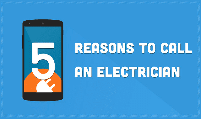 5 Reasons To Call An Electrician #infographic