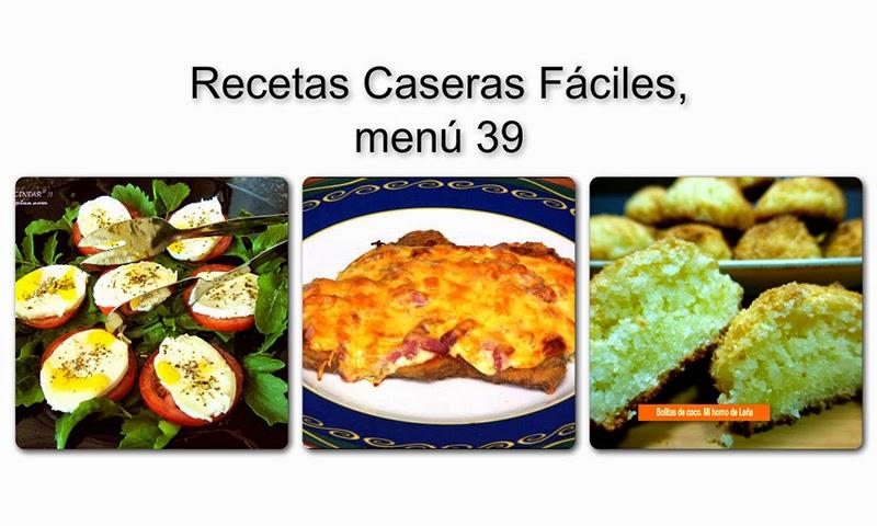 Recetas caseras f ciles men 39 recetas de cocina for Comidas caseras faciles