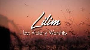 Lilim Song Lyrics by  Victory Worship