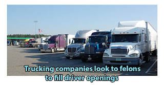 Trucking companies look to felons to fill thousands of driver openings