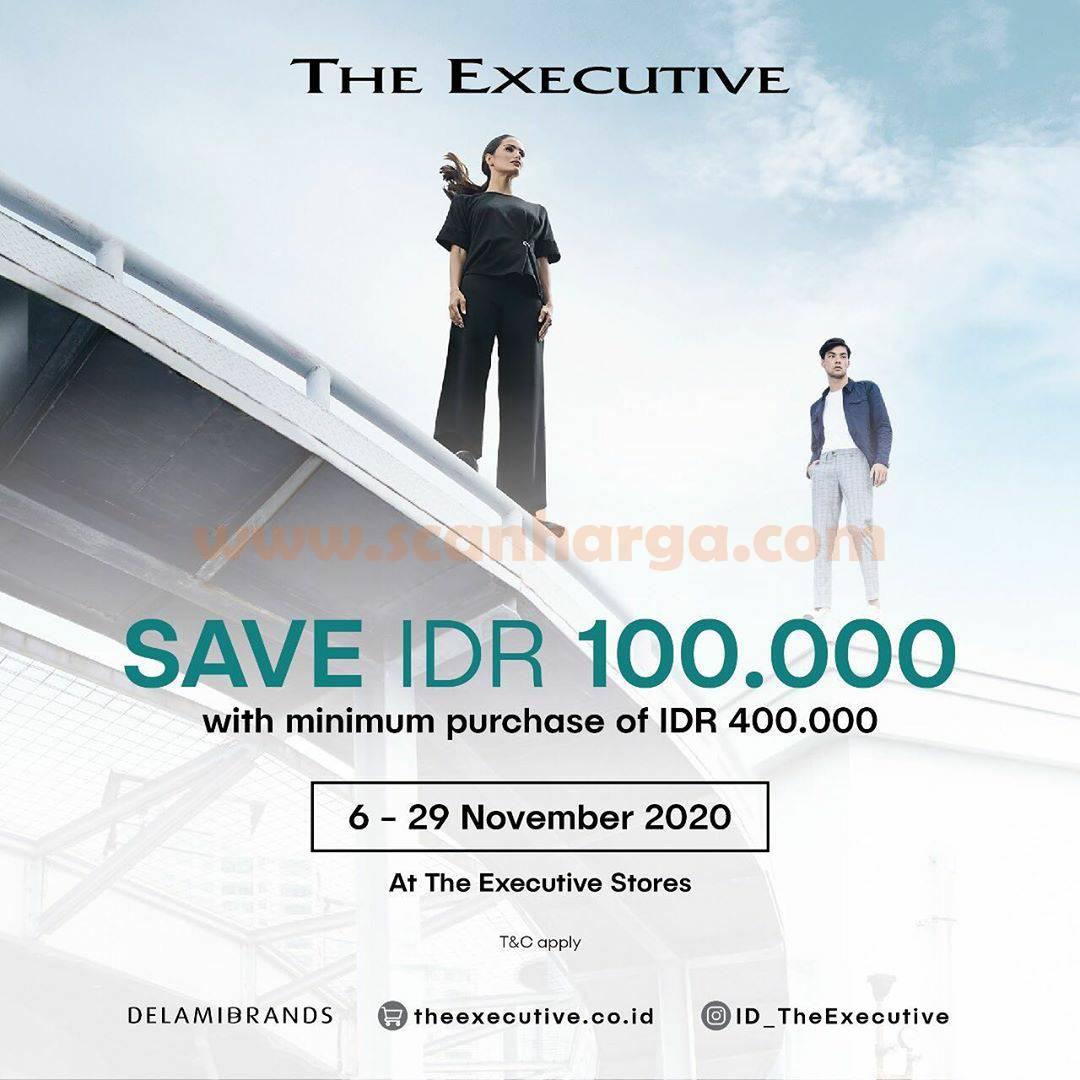 The Executive Promo SAVE IDR 100.000!
