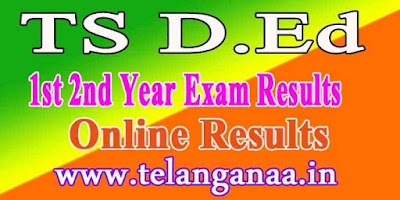 TS D.Ed 1st 2nd Year Results
