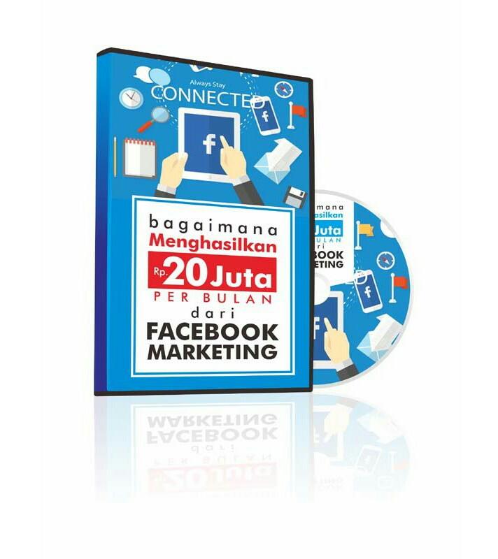 video rahasia hasilkan 20jt dari facebook marketing