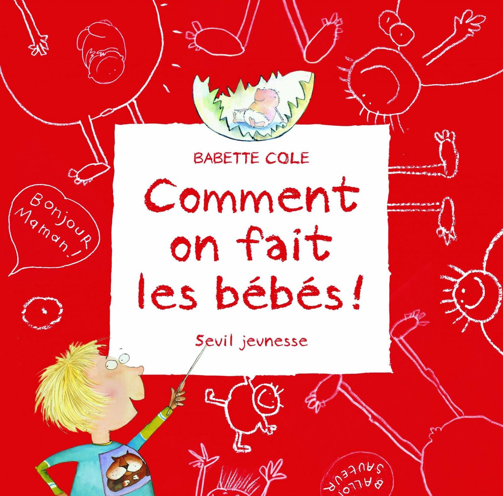 adaptation fran§aise de Marianne Cockenpot Seuil Jeunesse 1993 demeurera le best seller en fran§ais de Babette Cole avec plus de 100 000 exemplaires