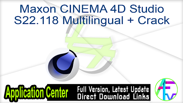 Maxon CINEMA 4D Studio S22.118 Multilingual + Crack