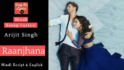 raanjhana-lyrics-arijit-singh