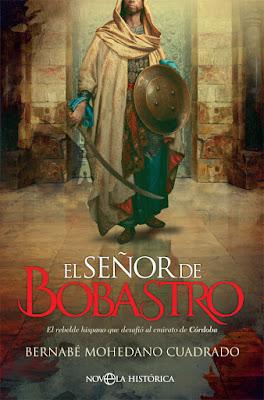 El señor de Bobastro - Bernabé Mohedano Cuadrado (2019)