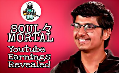 Soul Mortal Earning, Salary, Monthly Income analysis