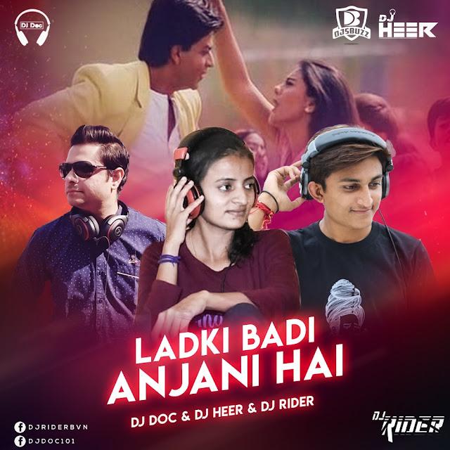 Ladki Badi Anjani Hai – DJ Doc X DJ Heer X DJ Rider Club Mix