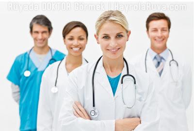 doktor-doctor-ruyada-gormek-nedir-dini-ruya-tabiri-kitabi-hayrolaruya.com