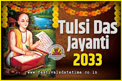 2033 Tulsidas Jayanti Date and Time, 2033 Tulsidas Jayanti  Calendar