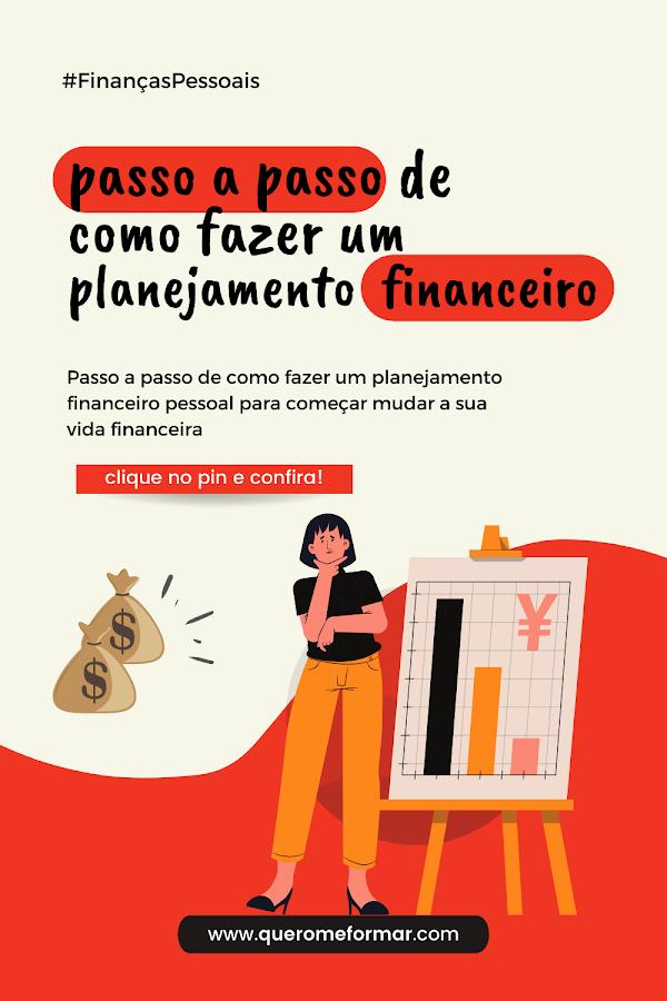 Imagem de Divulgação para Pinterest Como Fazer um Planejamento Financeiro Pessoal em 4 Passos Simples + Planilha Gratuita