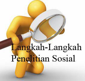 LANGKAH-LANGKAH PENELITIAN SOSIAL