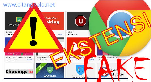 Hati-hati Beredar Ekstensi Palsu Pada Google Chrome