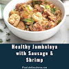 Healthy Jambalaya with Sausage & Shrimp